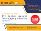 REGISTER NOW! 2-Day Workshop on : 21st Century Learning for Engaging Millenials